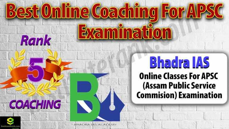 Top Online Coaching Preparation for APSC Examination