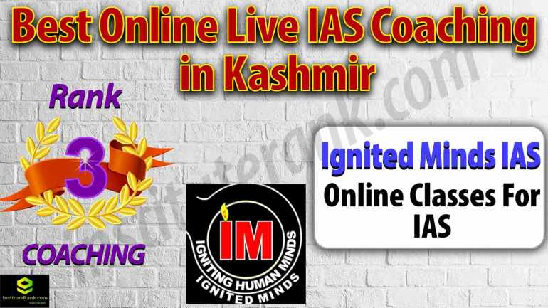 Top Online live UPSC Coaching Preparation in Kashmir