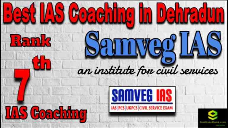 Rank 7 Best IAS Coaching in Dehradun