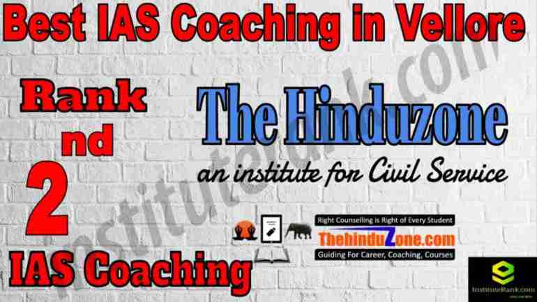 2nd Best IAS Coaching in Vellore
