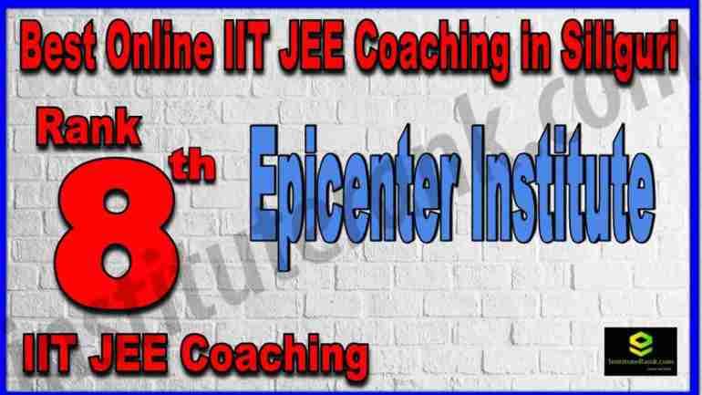 Rank 8th Best Online IIT-JEE Coaching in Siliguri
