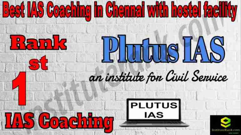 1st Best IAS Coaching in Chennai with hostel facility