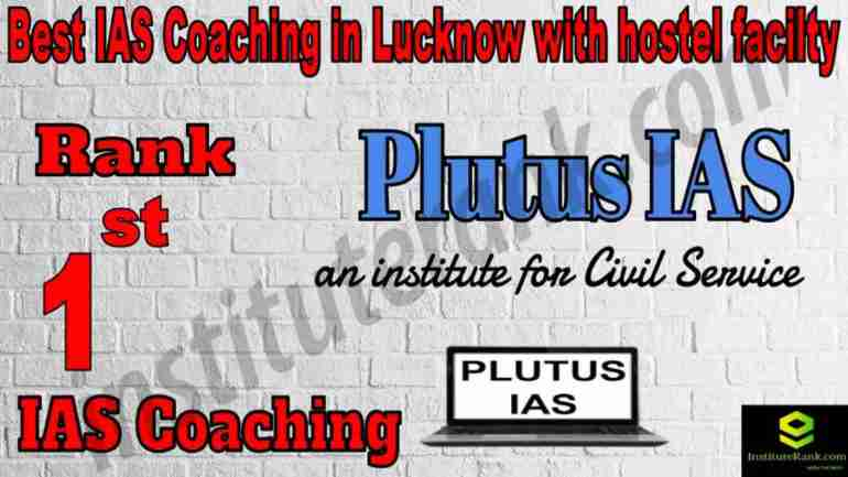 1st Best IAS Coaching in Lucknow With Hostel facility