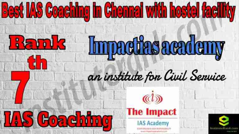 7th Best IAS Coaching in Chennai with hostel facility
