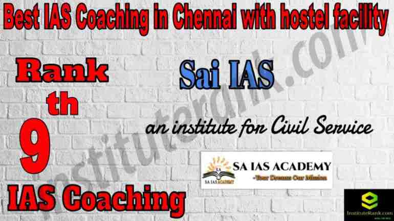 9th Best IAS Coaching in Chennai with hostel facility