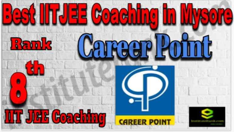 Rank 8 Best IIT Coaching in Mysore