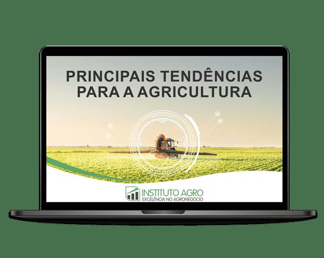 Principais tendências para a Agricultura