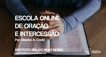 ESCOLA ONLINE DE ORAÇÃO E INTERCESSÃO