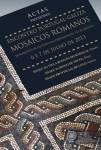 Pessoa, Miguel (coord.), Actas do Encontro Portugal - Galiza. Mosaicos Romanos – Fragmentos de Cultura nas Proximidades do Atlântico, 2015