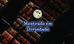 Mestrado em Divindade BrasilUSA 2019 II
