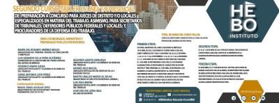 SEGUNDO CURSO-TALLER EN LÍNEA Y/O PRESENCIAL DE PREPARACIÓN A CONCURSO PARA JUECES DE DISTRITO Y/O LOCALES ESPECIALIZADOS EN MATERIA DEL TRABAJO, ASIMISMO, PARA SECRETARIOS DE TRIBUNALES; DEFENSORES PÚBLICOS FEDERALES Y LOCALES; Y PROCURADORES DE LA DEFENSA DEL TRABAJO.