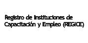 Registro de Instituciones de Capacitación y empleo