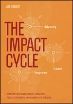 The Impact Cycle by Jim Knight