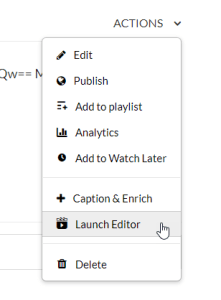 kaltura launch editor from actions menu