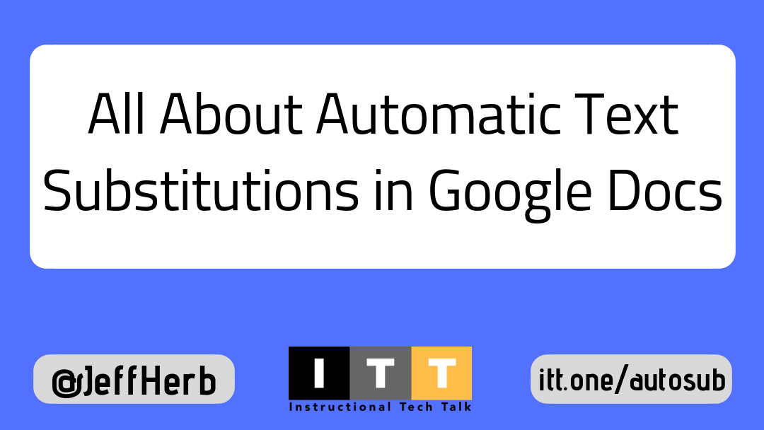 How To Edit Or Add Automatic Text Substitutions In Google Docs - How to edit google docs