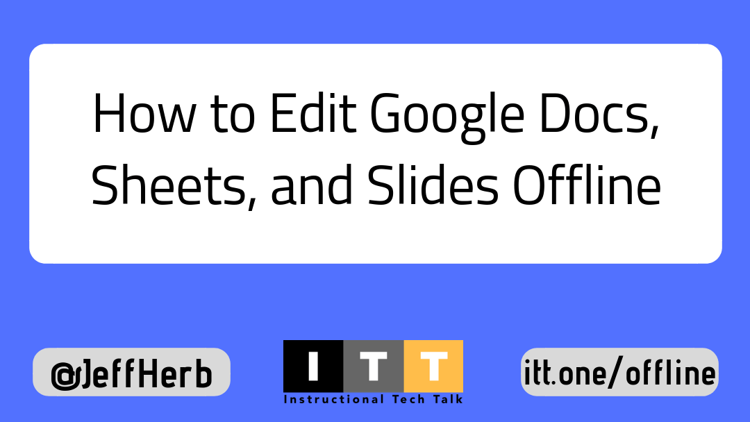 How to Edit Google Docs, Sheets, and Slides Offline