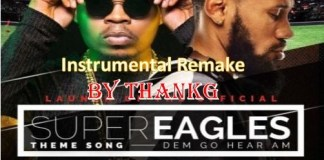 olamide phyno Dem go hear instrumental super eagles