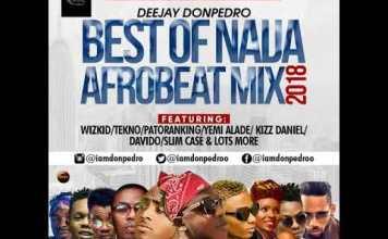 best Naija afrobeat mix 2018
