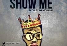 Show-Me-Freebeat-Mr-Godwyn-DProducer