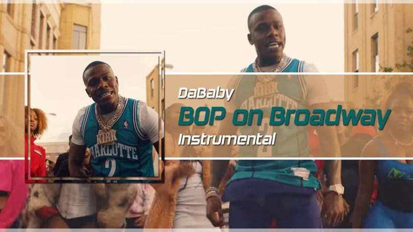 DaBaby - BOP on Broadway (Instrumental)
