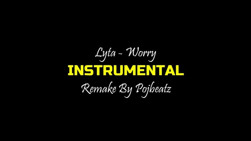 Lyta - Worry (Instrumental) Mp3 Download