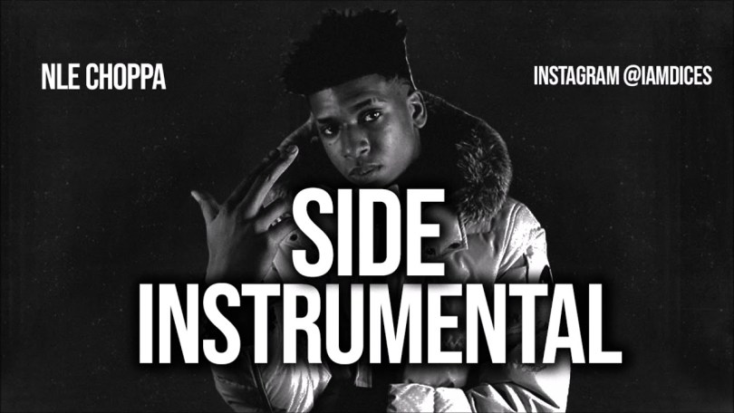 NLE Choppa - Side (Instrumental)