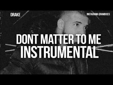 drake dont matter to me instrumental
