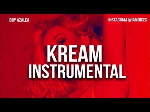 Iggy Azalea Kream Instrumental