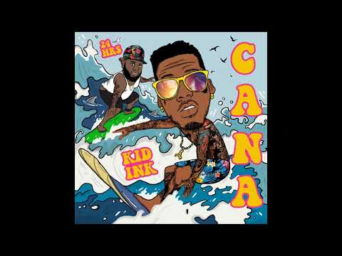 Kid Ink - Cana ft 24hrs Instrumental