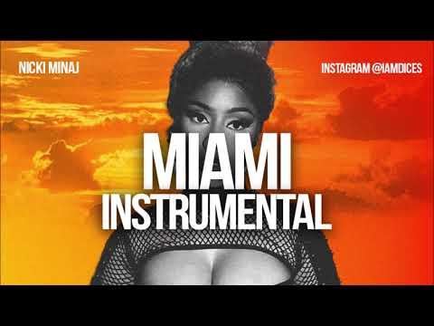 Nicki Minaj Miami Instrumental