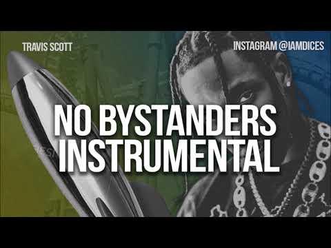 Travis Scott No Bystanders Instrumental