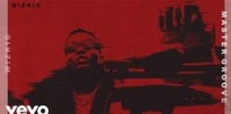 Wizkid Master Groove Instrumental beat