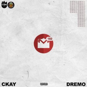 ckay ft dremo gmail instrumental