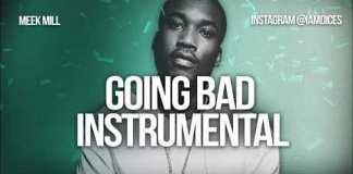 meek mill ft drake going bad instrumental