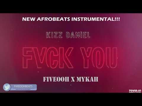 Kizz Daniel Fuck You Instrumental
