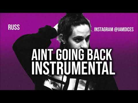 Russ Aint Going Back Instrumental