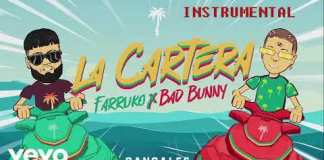 Farruko, Bad Bunny - La Cartera -Instrumental
