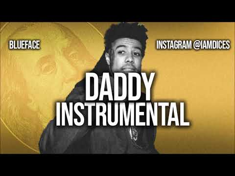 Blueface Daddy ft Rich the Kid Instrumental
