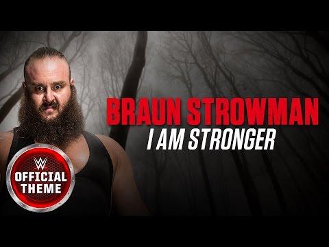 Braun Strowman I Am Stronger