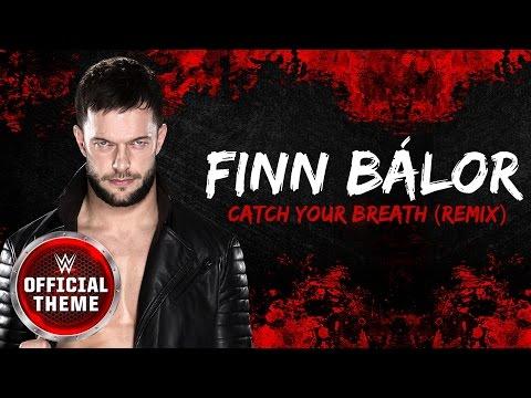 Finn Bálor Catch Your Breath