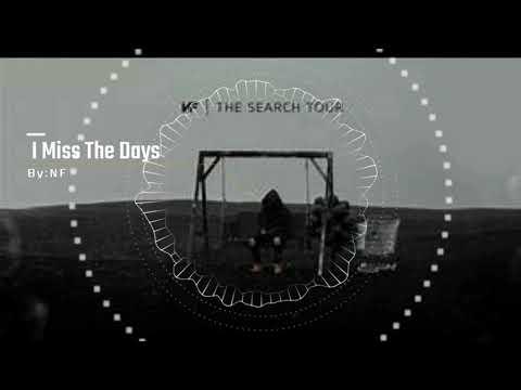 NF I Miss The Days Instrumental
