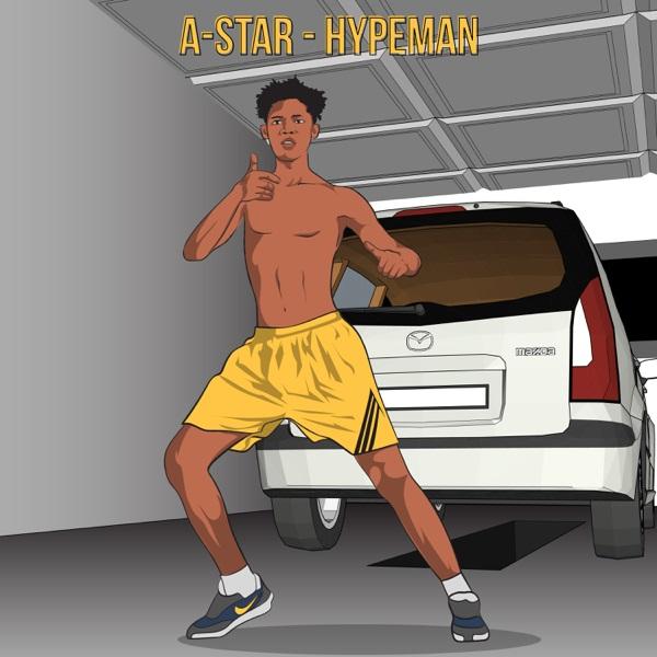 A-Star - Hypeman Instrumental