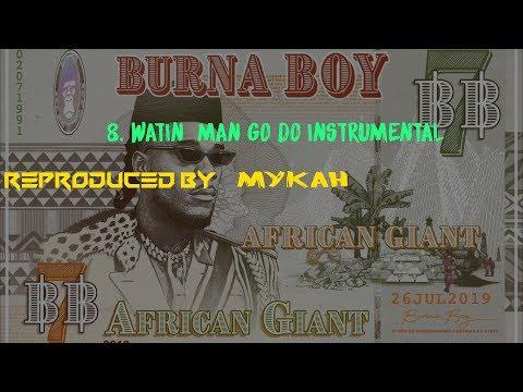 Burna Boy Wetin Man Go Do Instrumental