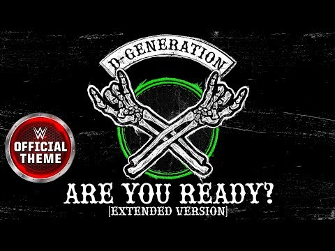 D-Generation X - Are You Ready