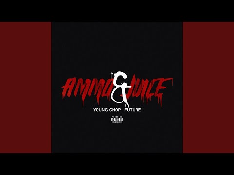 Young Chop Ammo & Juice Instrumental
