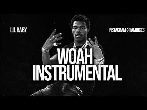 Lil Baby Woah Instrumental