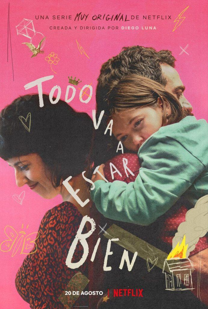La serie de Diego Luna, 'Todo va a estar bien', llega a Netflix