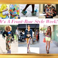 It's A Front~Row Style Week: Featuring Seven Alluring Looks of The Week!