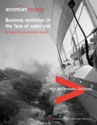 Accenture strategy: Business resilience in the face of cyber risk