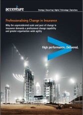 Professionalising Change in Insurance - unprecedented scale and pace of change in insurance demands professional change capability